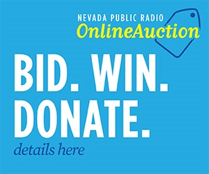 Bid. Win. Donate. Nevada Public Radio Online Auction