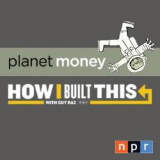 Planet Money - How I Built This