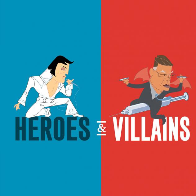 Heroes and Villans