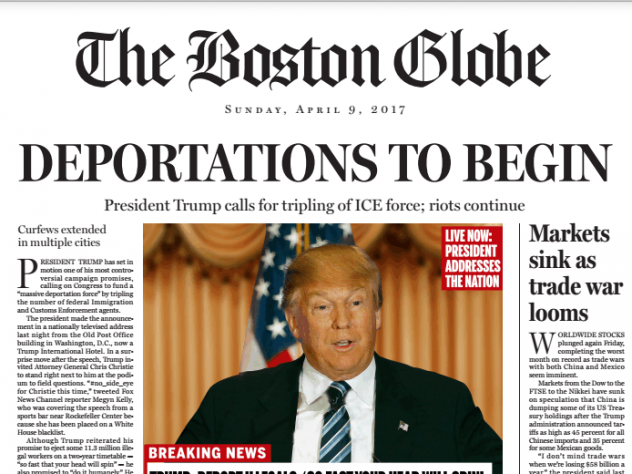 The Boston Globe's fake front page details what the editorial board believes would happen if Donald Trump becomes president.