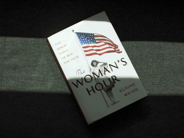 """""""The Woman's Hour"""" by Elaine Weiss"""