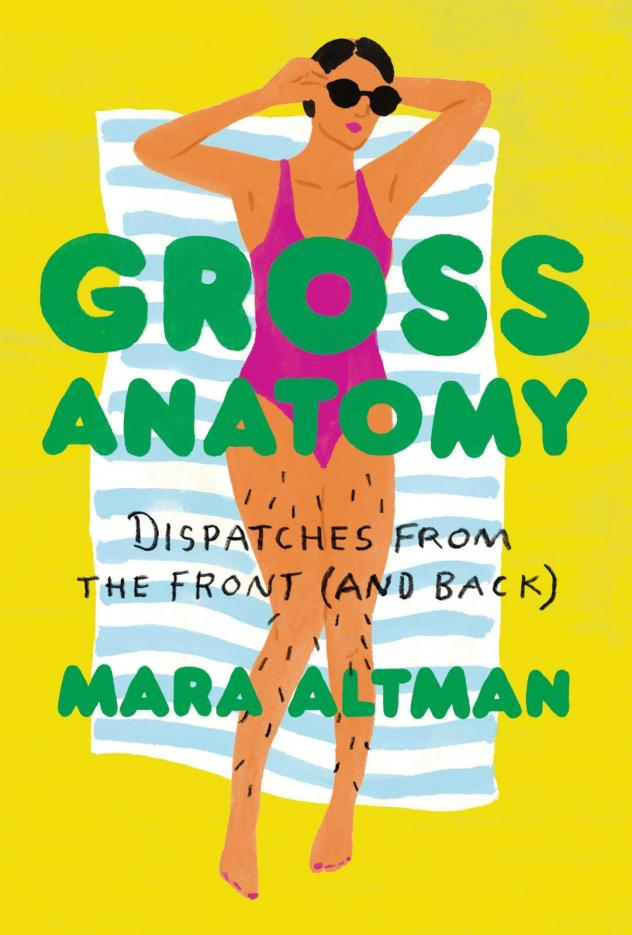 """""""You know, I wrote this book to kind of investigate why we feel the way we feel about our bodies,"""" says Mara Altman. """"But a wonderful bonus was kind of realizing that we all have such a big variation."""""""