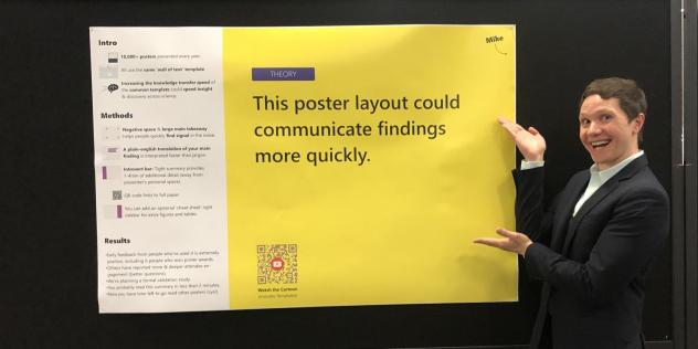Michigan State University doctoral student Mike Morrison has a redesign for scientific posters to spell out their main point in big, easy-to-read letters.