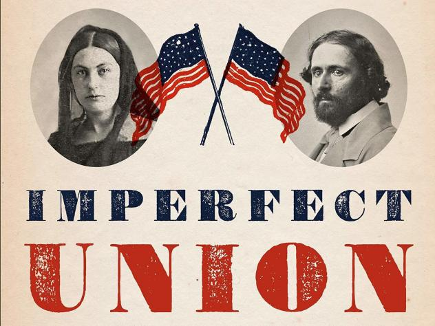<em>Imperfect Union: How Jessie and John Frémont Mapped the West, Invented Celebrity, and Helped Cause the Civil War,</em> by Steve Inskeep
