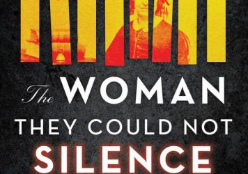 <em>The Woman They Could Not Silence: One Woman, Her Incredible Fight for Freedom, and the Men Who Tried to Make Her Disappear,</em> by Kate Moore