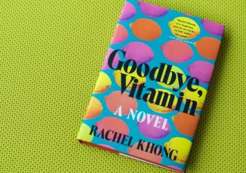 Goodbye, Vitamin, by Rachel Khong.