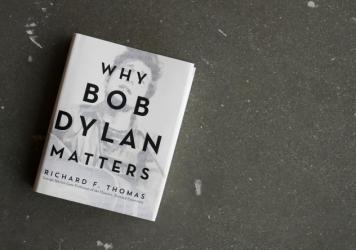 'Why Bob Dylan Matters' by Richard Thomas