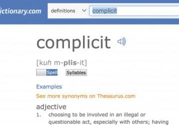 """A screen shot provided by Dictionary.com shows the word """"complicit,"""" on its website. Dictionary.com says that """"complicit"""" is its word of the year for 2017, citing its new relevance in politics and social commentary."""