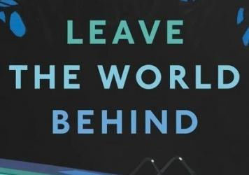 <em>Leave the World Behind,</em> by Rumaan Alam