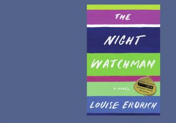 <em>The Night Watchman</em>, by Louise Erdrich