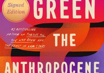 The Anthropocene Reviewed: Essays on a Human-Centered Planet, John Green